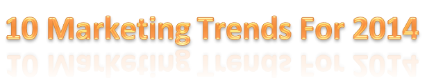 10 marketing trends for 2014